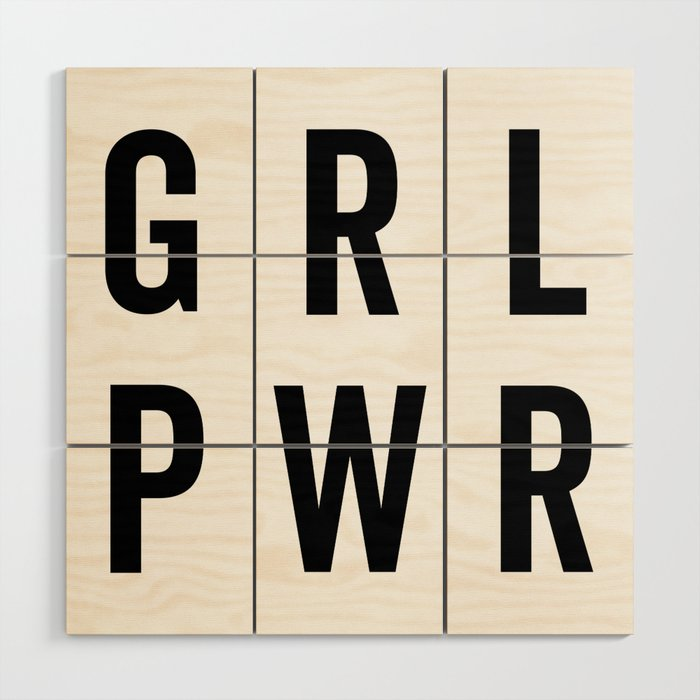 GRL PWR / Girl Power Quote Wood Wall Art