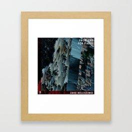 Jake Bellissimo - Problems for Piano - Track 5 Framed Art Print