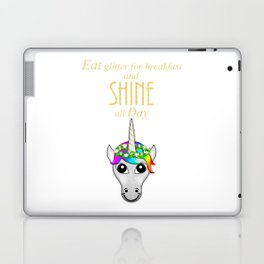 Eat Glitter for breakfast and SHINE all Day Laptop & iPad Skin