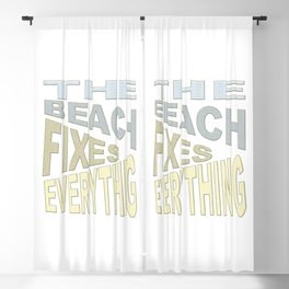 The Beach Fixes Everything Vacation Vibes Text Blackout Curtain