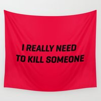 dexter Wall Tapestries featuring I really neeed to kill someone - Dexter by Blank & Vøid