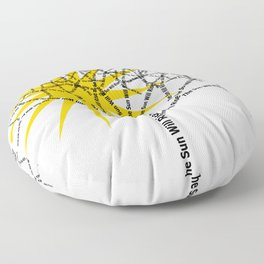 The Sun Will Rise Floor Pillow