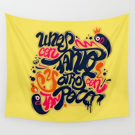 Unos con tanto... Wall Tapestry
