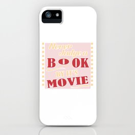 Book Lover T-Shirt Never Judge A Book By Movie Reader Gift iPhone Case