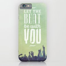 Let the beat Slim Case iPhone 6s
