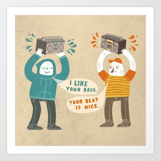 I like your bass Art Print