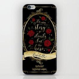 It'I my story so clearly I'm the hero. Donatella iPhone Skin