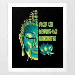 May All Beings Be Peaceful Loving Kindness Metta Design Art Print