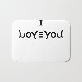 I LOVE YOU ambigram Bath Mat