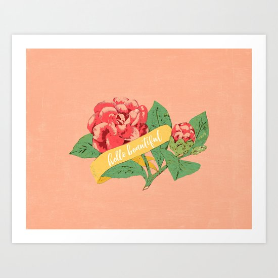 floral with banner - hello beautiful Art Print