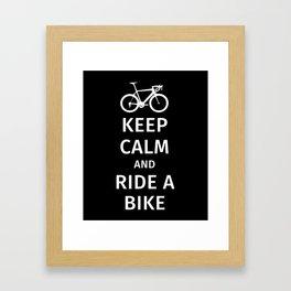 Keep Calm and Ride a Bike Framed Art Print