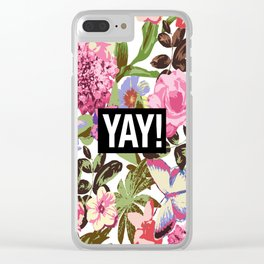 YAY! Clear iPhone Case