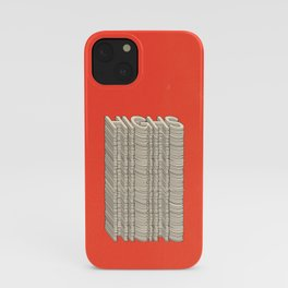 Only Highs This Year iPhone Case