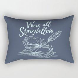 We're All Storytellers Rectangular Pillow