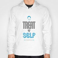 parks and recreation Hoodies featuring Tom Haverford, Typography Print, Parks and Recreation, TV Quote, Television - Treat Yo Self by Pop Art Press