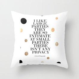 F.Scott Fitzgerald,Wedding Anniversary,Celebrate Life,Happy Birthday,Quote Prints,Wall Art,Cheers Throw Pillow