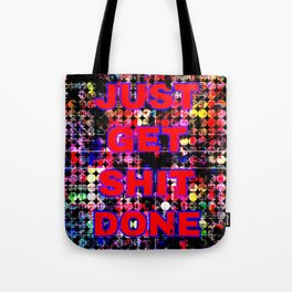 just get it done quote with circle pattern painting abstract background in red pink blue yellow Tote Bag