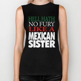 Gift For Mexican Sister Hell hath no fury Biker Tank