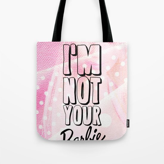 I'M NOT YOUR BARBIE for IPhone Tote Bag