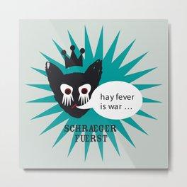 schraegerfuerst, hay fever is war Metal Print
