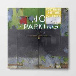 No Parking 1 Metal Print