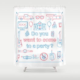 """Blink 182 """"Do you wanna go to a party?"""" Shower Curtain"""