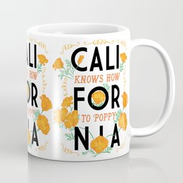 California Knows How To Poppy Coffee Mug