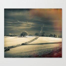 I Wander because... Canvas Print
