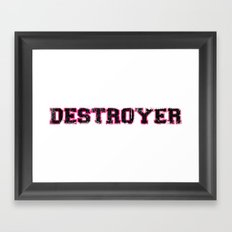 Destroyer - Girls Framed Art Print