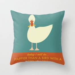 Today I Will Be Happier Than a Bird With a French Fry Throw Pillow