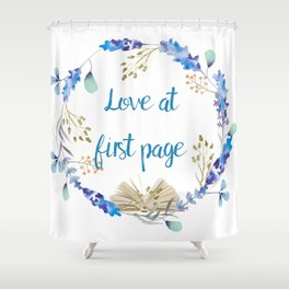 Love at first page Shower Curtain