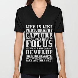 Life Is Like Photography Capture Develop T-Shirt Unisex V-Neck