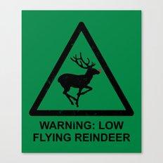 Warning: Low Flying Reindeer Canvas Print