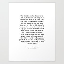It's Never Too Late Benjamin Button Art Print