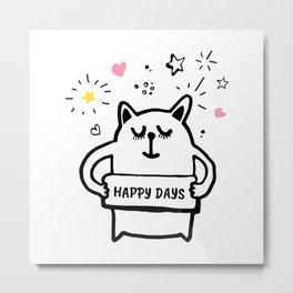 Happy days 7 Metal Print
