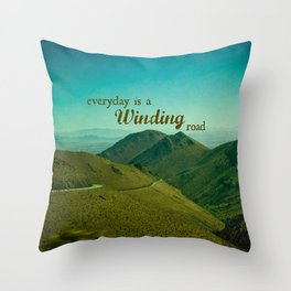 Everyday Is A Winding Road Throw Pillow