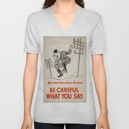 Vintage poster - Be Careful What You Say Unisex V-Neck