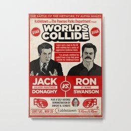 Jack Donaghy vs. Ron Swanson Fight Poster Metal Print