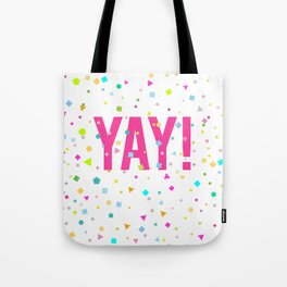 YAY Print Tote Bag