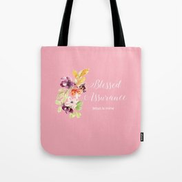 Blessed Assurance T Tote Bag