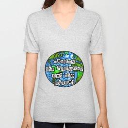 Destroy the Patriarchy Not the Planet Unisex V-Neck