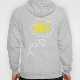 Nasty Scientist- Science for march earth day Tshirt Hoody