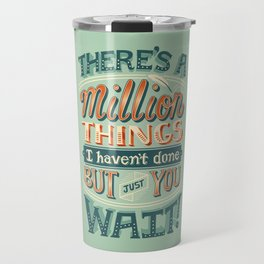 Just You Wait Travel Mug