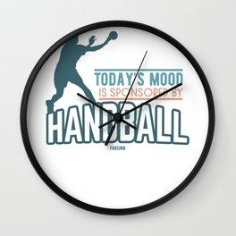 Today's Mood Is Sponsored By Handball Wall Clock