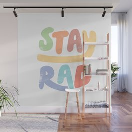 Stay Rad colors Wall Mural