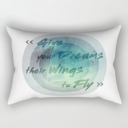 give your dreams their wings to fly Rectangular Pillow