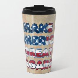 USA Flag MAKE AMERICA GREAT AGAIN typography Travel Mug
