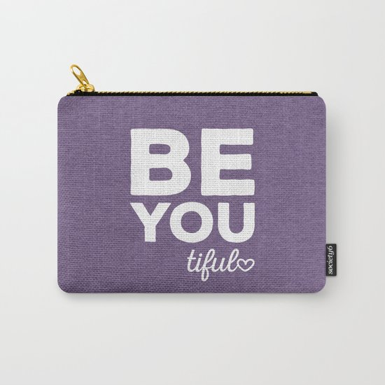 Be-You-Tiful Positive Quote Carry-All Pouch