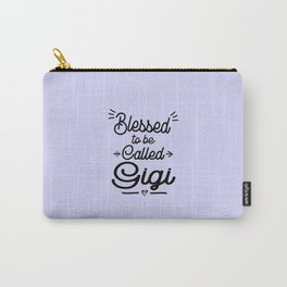 Blessed To Be Called Gigi Gift Grandma description: Carry-All Pouch
