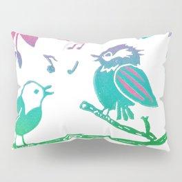 The Littlest Birds Sing the Prettiest Songs Pillow Sham